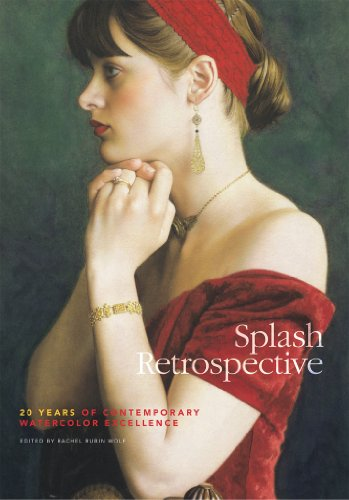 Splash Retrospective: 20 Years of Contemporary Watercolor Excellence (Splash: The Best of Watercolor)