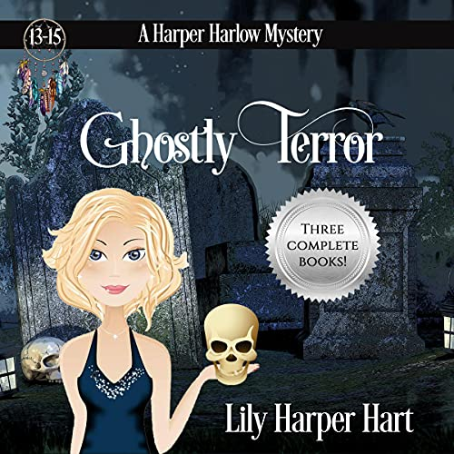Ghostly Terror Audiobook By Lily Harper Hart cover art