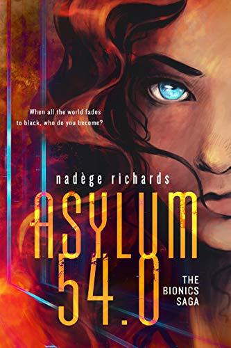 Asylum 54.0 (The Bionics Saga Book 1) (English Edition)