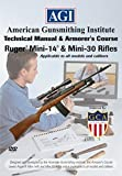 American Gunsmithing Institute Armorer's Course Video on DVD for Ruger Mini-14 & Mini Thirty Rifles - Technical Instructions for Disassembly, Cleaning, Reassembly and More
