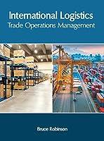 International Logistics: Trade Operations Management