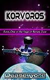 Korvoros (The Saga of Banak-Zuur Book 1) (English Edition)