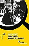 Vanda Piffer e i misfatti al cucchiaio...