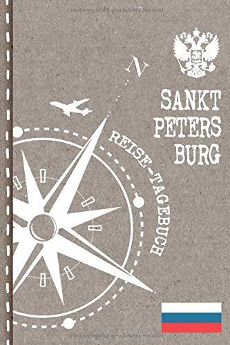 Sankt Petersburg Reisetagebuch: Reise Tagebuch zum Selberschreiben, ca. A5 - Journal Dotted Punkteraster, Bucket List für Urlaub, Ferien Tour, Auslandsjahr,  Auswanderer - Notizbuch Dot Grid punktiert