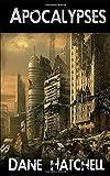 Apocalypses: Four Dark Tales of the Future.