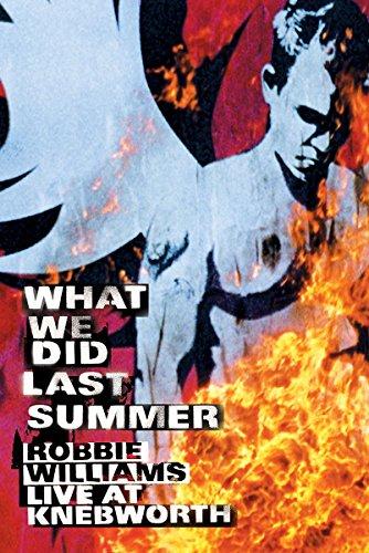 Robbie Williams - What We Did Last Summer (Live at Knebworth) [2 DVDs]