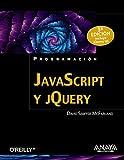 JavaScript y jQuery. 3ª Edición (Programación)