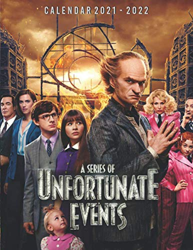 A Series of Unfortunate Events Calendar 2021-2022: 18-month Calendar 2021-2022 (8.5x11 inches) for all fans!!!