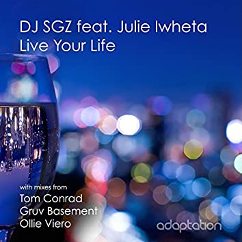 Live Your Life (feat. Julie Iwheta)
