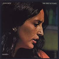 The First 10 Years by Joan Baez (2000-09-17)