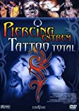Piercing Extrem - Tattoo Total [Import allemand]...