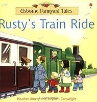 Rusty's Train Ride (Farmyard Tales)