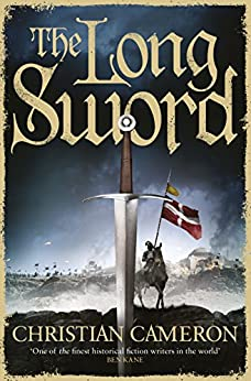 The Long Sword by [Christian Cameron]