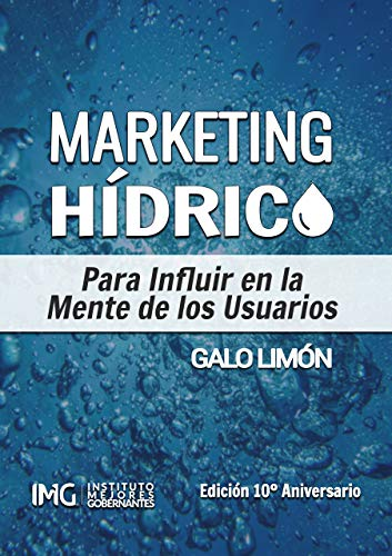 Marketing Hídrico: Para influir en la mente de los usuarios