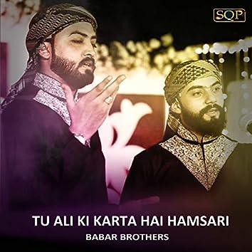 Tu Ali Ki Karta Hai Hamsari - Single