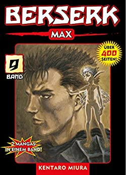 Berserk Max, Band 9 (German Edition) por [Kentaro Miura]