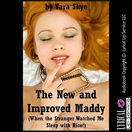 The New and Improved Maddy (When the Stranger Watched Me Sleep with Rice!) audiobook cover art