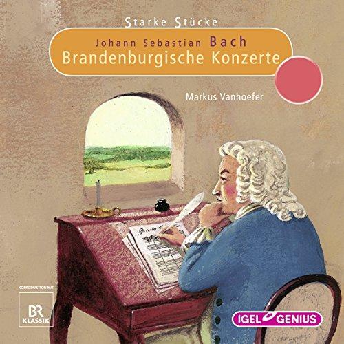 Johann Sebastian Bach: Brandenburgische Konzerte Titelbild