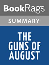 Summary & Study Guide The Guns of August by Barbara W. Tuchman