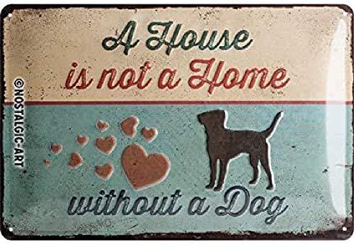 Nostalgic-Art Retro Blechschild PfotenSchild – A House is not a Home – Geschenk-Idee für Hunde-Besitzer, aus Metall, Vintage-Dekoration, 20 x 30 cm