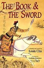 The Book and the Sword: A Martial Arts Novel (Martial Arts Novels of Louis Cha)