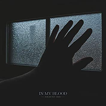 In My Blood (feat. Mads)