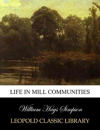 Life in mill communities