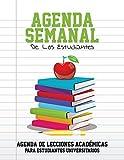Agenda Semanal De Los Estudiantes: Agenda De Lecciones Academicas Para Estudiantes Universitarios
