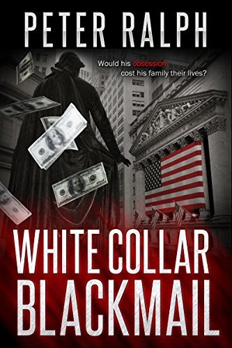 Book: White Collar Blackmail by Peter Ralph
