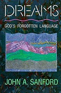 Dreams: God's Forgotten Language