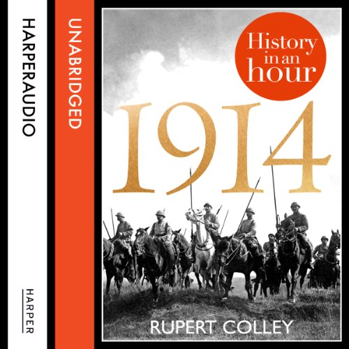 1914: History in an Hour audiobook cover art