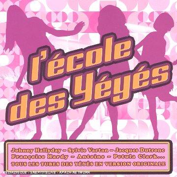 L\'Ecole Des Yéyés