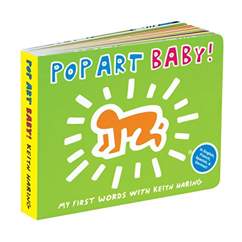 Keith Haring - Pop Art Baby!: Board Book