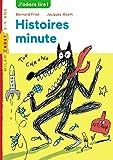 Histoires minutes - B. Friot