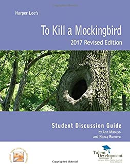 To Kill a Mockingbird Student Discussion Guide Revised Edition