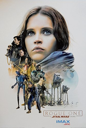 Rogue One:A Star Wars Story Movie Poster AMC Exclusive Imax Limited Edition Original (Not a Reprint) Promo Movie Poster (2 of 3) 13x19 Jyn Erso