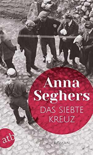 Buchseite und Rezensionen zu 'Das siebte Kreuz: Roman aus Hitlerdeutschland' von Anna Seghers