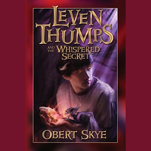 Leven Thumps and the Whispered Secret audiobook cover art