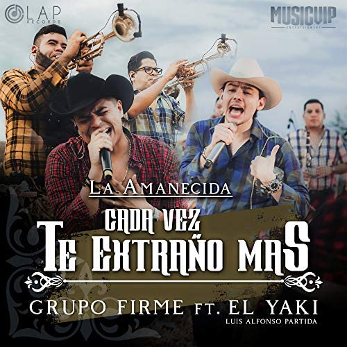 "Grupo Firme & Luis Alfonso Partida ""El Yaki"" feat. Luis Alfonso Partida ""El Yaki"""