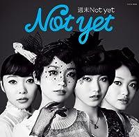 【特典生写真無し】週末Not yet(写真集型ブックレット付)(Type-C)