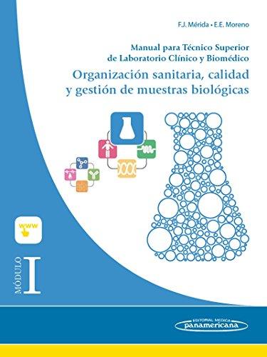 Módulo I. Organización sanitaria, calidad y gestión de muestras biológicas. Manual para Técnico Superior de Laboratorio Clínico y Biomédico