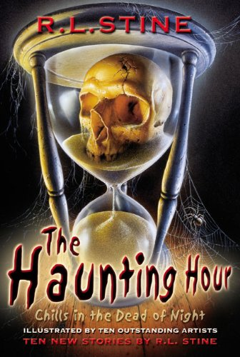 The Haunting Hour: Chills in the Dead of Night (English Edition)