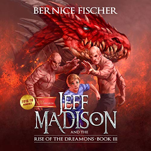 Jeff Madison and the Rise of the Dreamons audiobook cover art