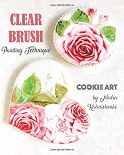 Clear Brush Painting Technique: Cookie Art by Nadia Kalinichenko