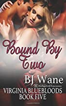 Bound by Two (Virginia Bluebloods)