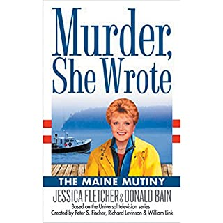 Murder, She Wrote: The Maine Mutiny audiobook cover art