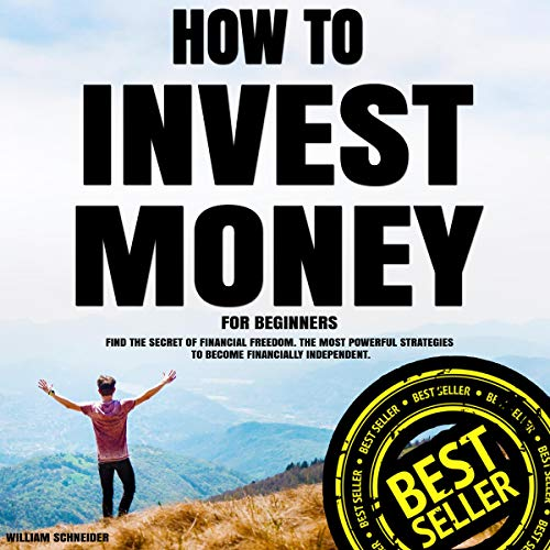 How to Invest Money for Beginners: Find the Secret to Financial Freedom Titelbild