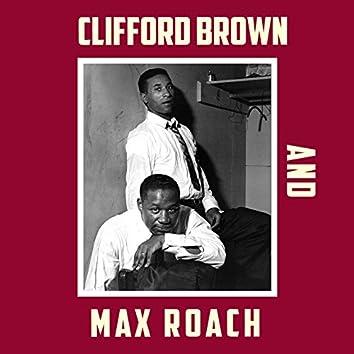 Clifford Brown & Max Roach (Bonus Track Version)