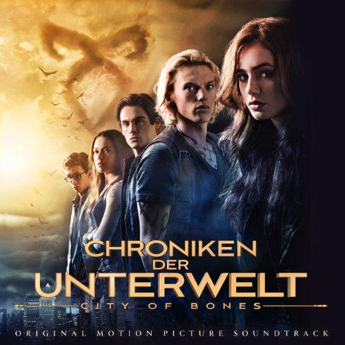 Chroniken Der Unterwelt- City Of Bones (Original Motion Picture Soundtrack)