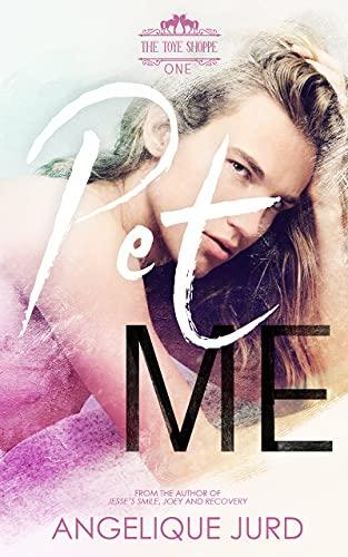Pet Me: The Toye Shoppe 1 (English Edition)